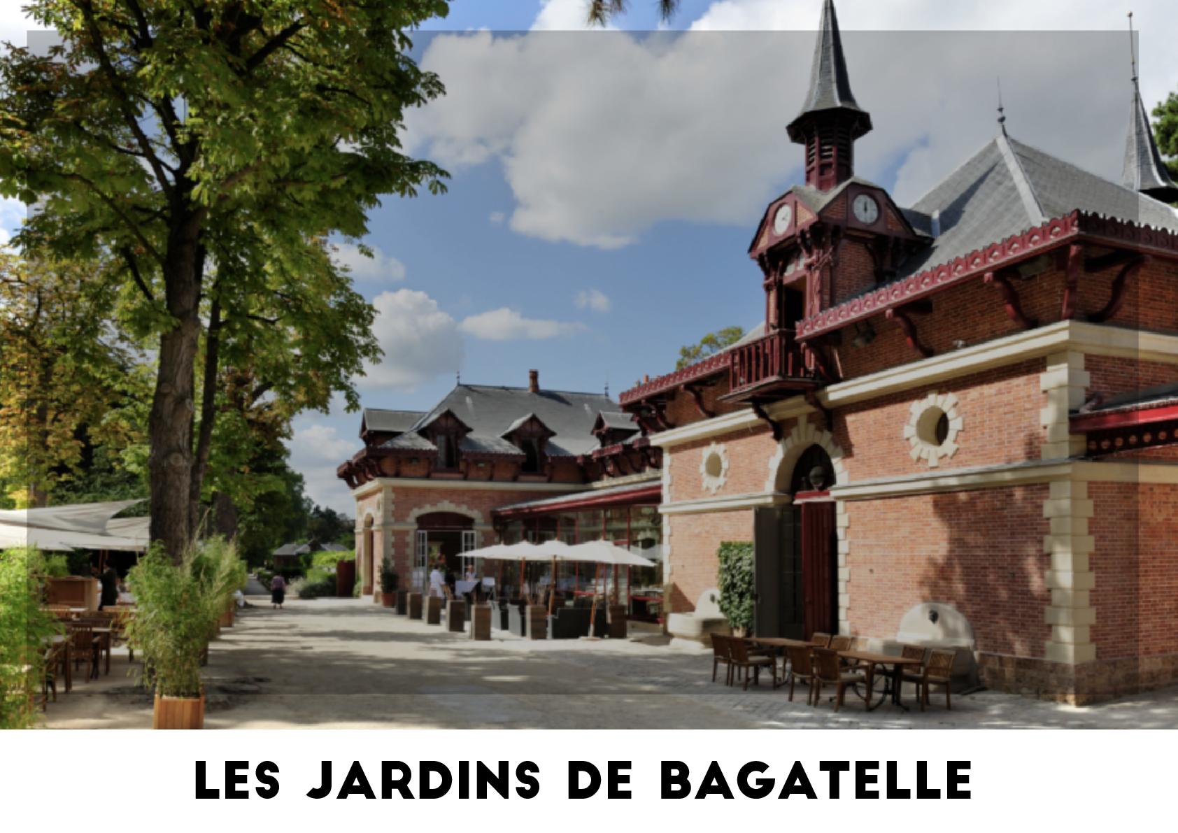 Lieu événementiel - Les Jardins de Bagatelle