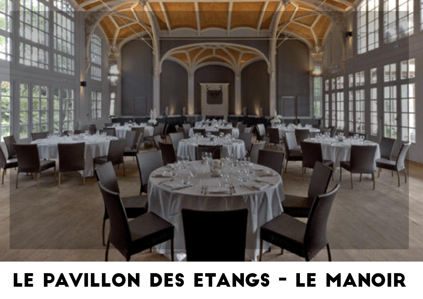 Lieu événementiel - Le Pavillon des Étangs - Le Manoir